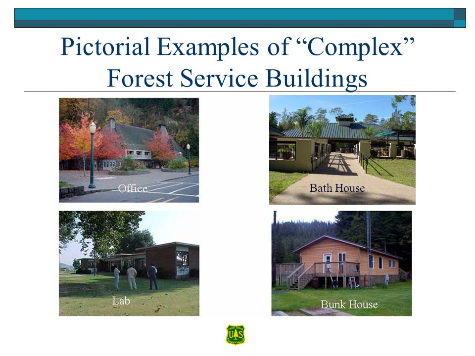 "Pictorial Examples of ""Complex"" Forest Service Buildings Barn Vault Toilet Kiosk or Shed Shelter Office Lab Bunk House OfficeBath House"