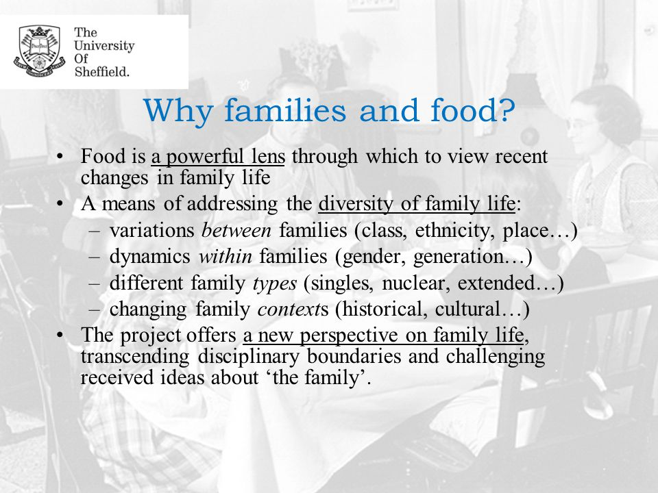 Why families and food.