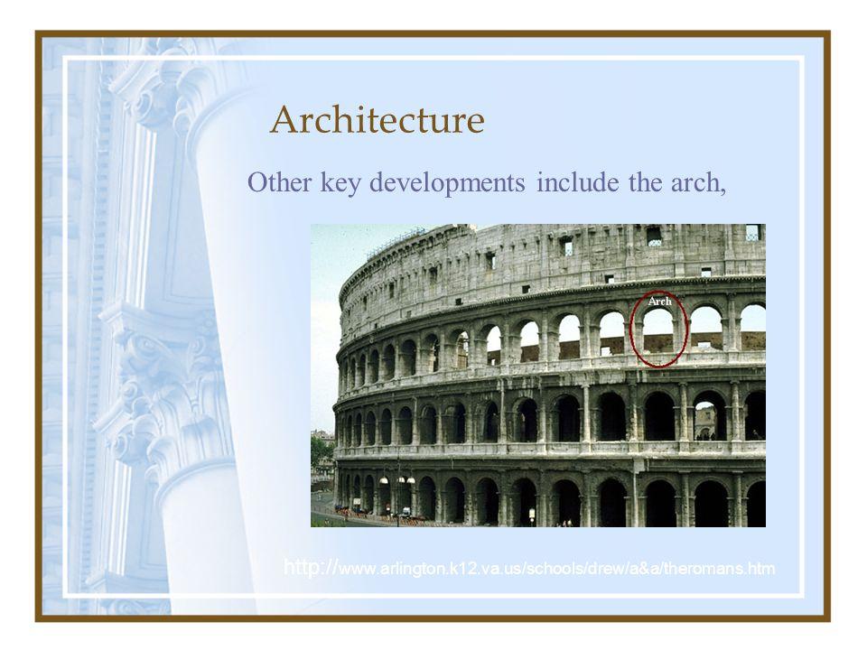 Architecture the vault, http:// www.arlington.k12.va.us/schools/drew/a&a/theromans.htm
