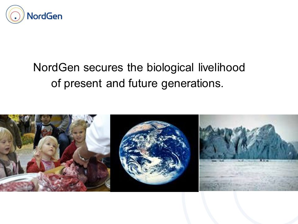 NordGen secures the biological livelihood of present and future generations.