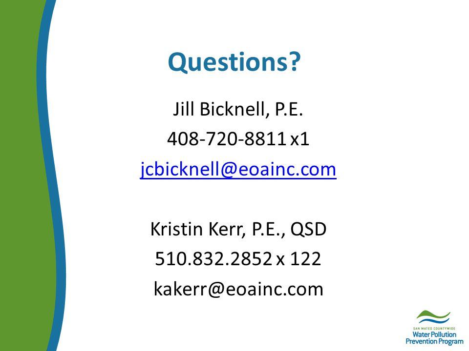 Questions.Jill Bicknell, P.E.