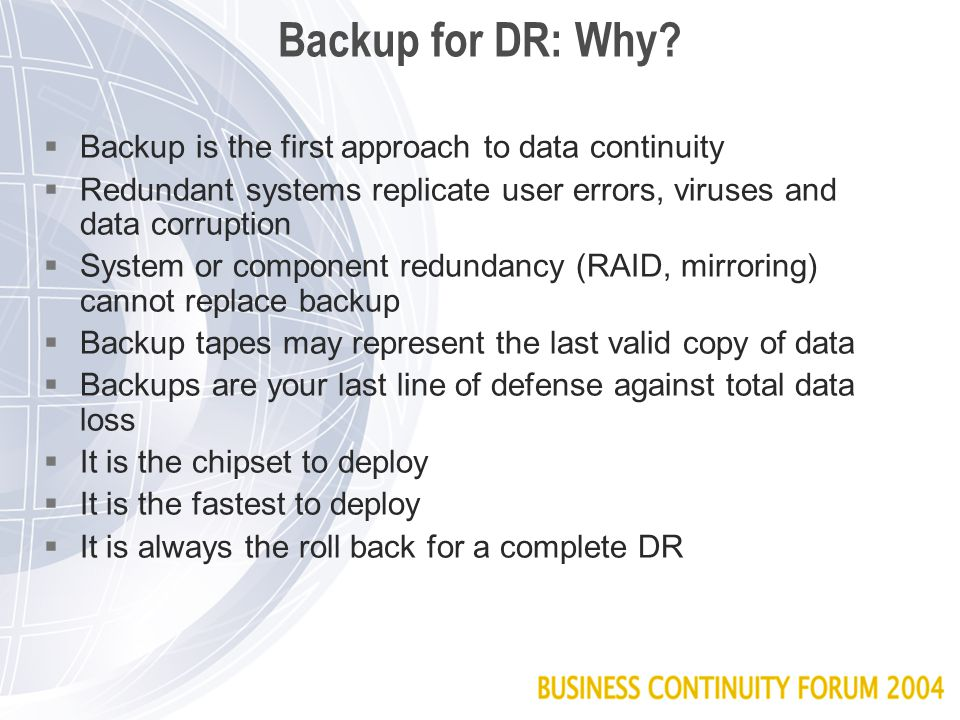 Backup for DR: Why.