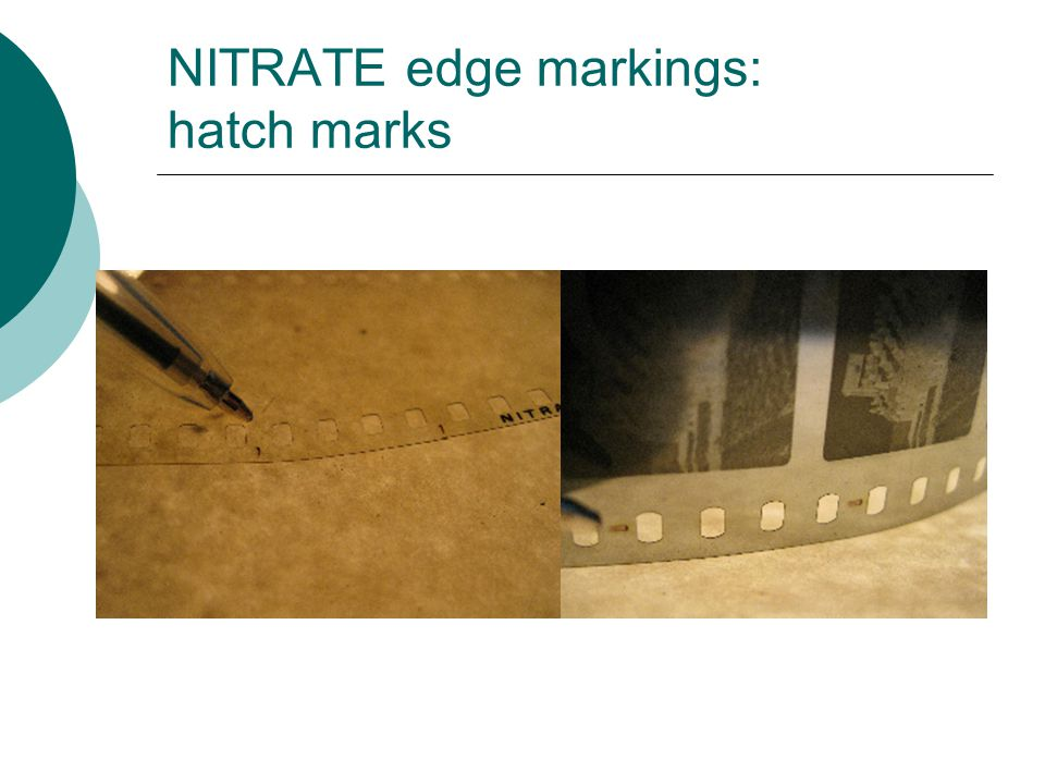 NITRATE edge markings: hatch marks