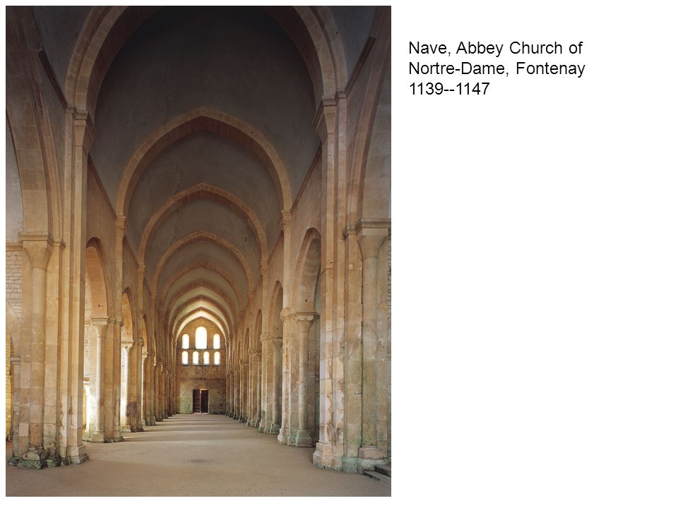 Nave, Abbey Church of Nortre-Dame, Fontenay 1139--1147