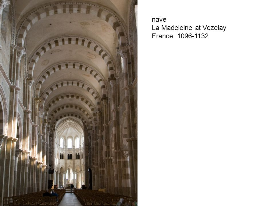 nave La Madeleine at Vezelay France 1096-1132