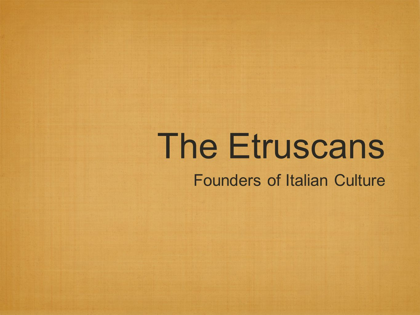 The Etruscans Founders of Italian Culture