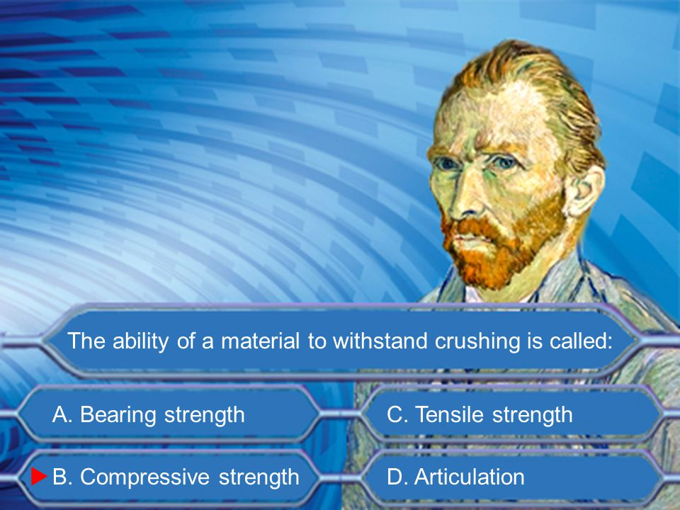 A. Bearing strength B. Compressive strength C. Tensile strength D.