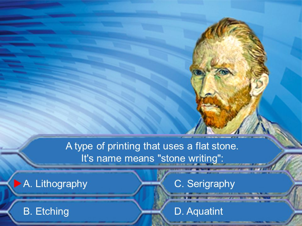 A. Serigraphy B. Drypoint C. Giclée D. Aquatint A printmaking technique in which a plate is scratched with a needle? 