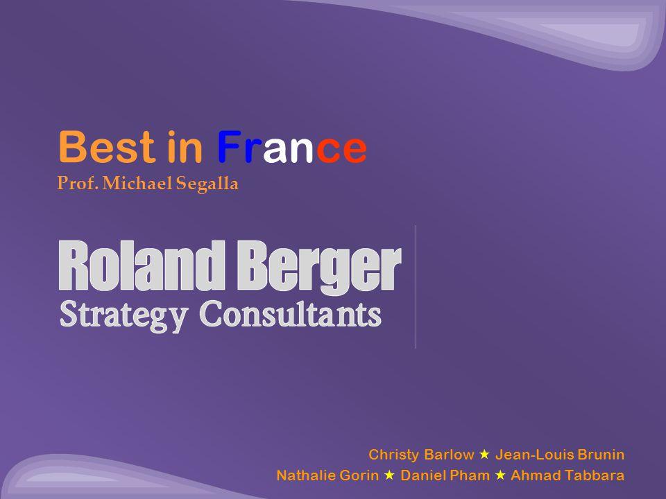 Best in France Prof. Michael Segalla Christy Barlow  Jean-Louis Brunin Nathalie Gorin  Daniel Pham  Ahmad Tabbara