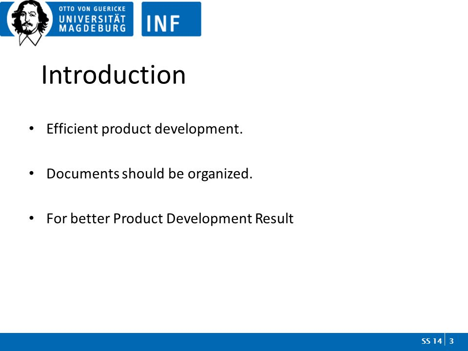 3SS 14SS 14 Introduction Efficient product development.