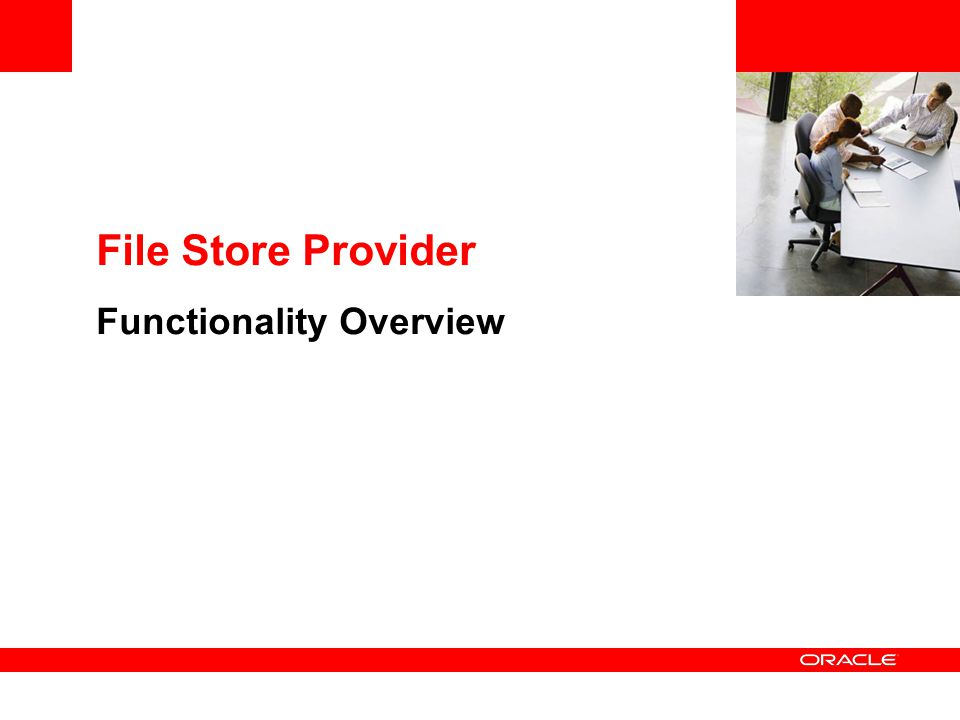 File Store Provider Functionality Overview