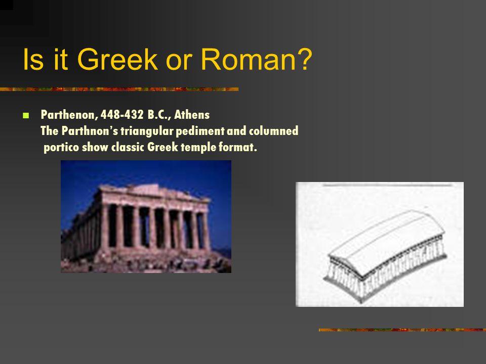 Is it Greek or Roman.