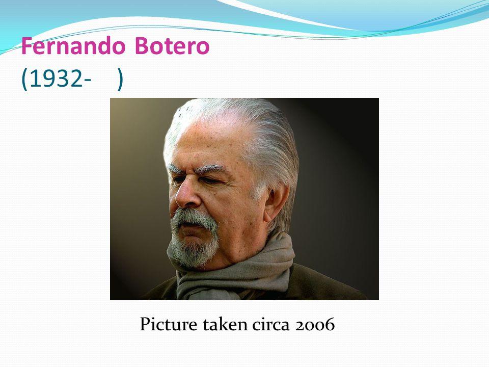 Fernando Botero (1932- ) Picture taken circa 2006