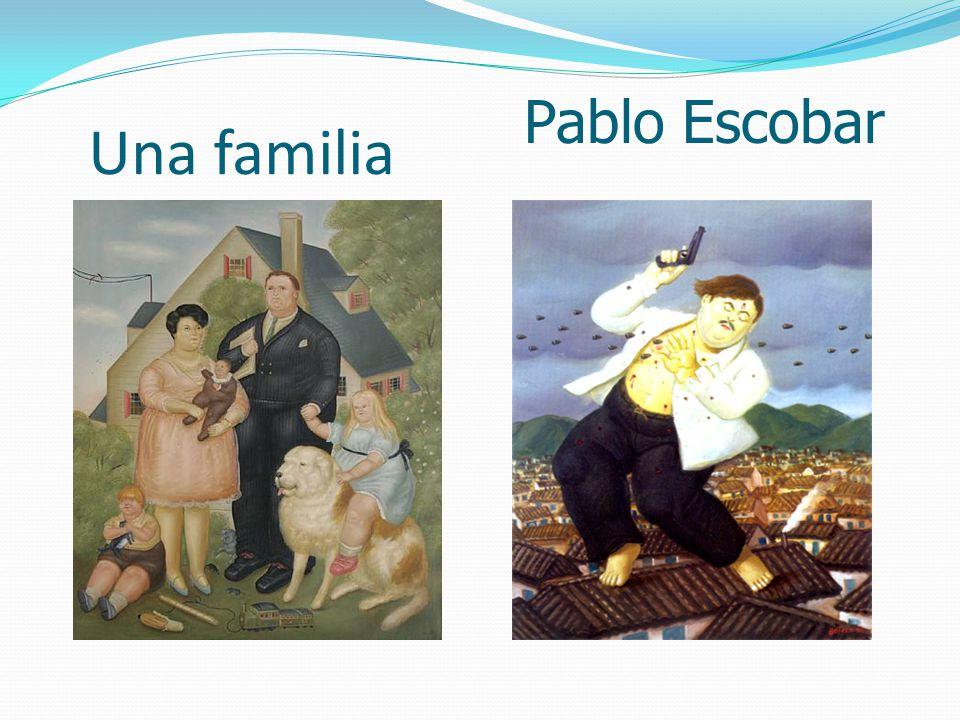 Una familia Pablo Escobar