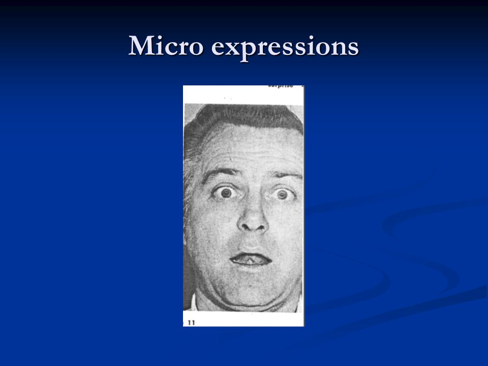 Micro expressions