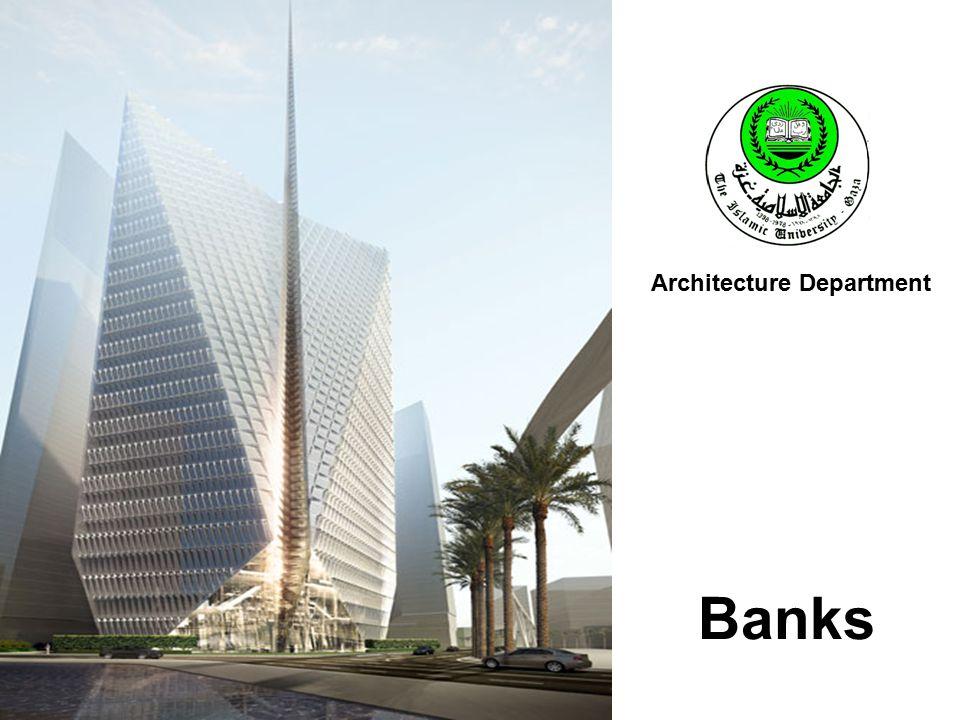 Banks Architecture Department