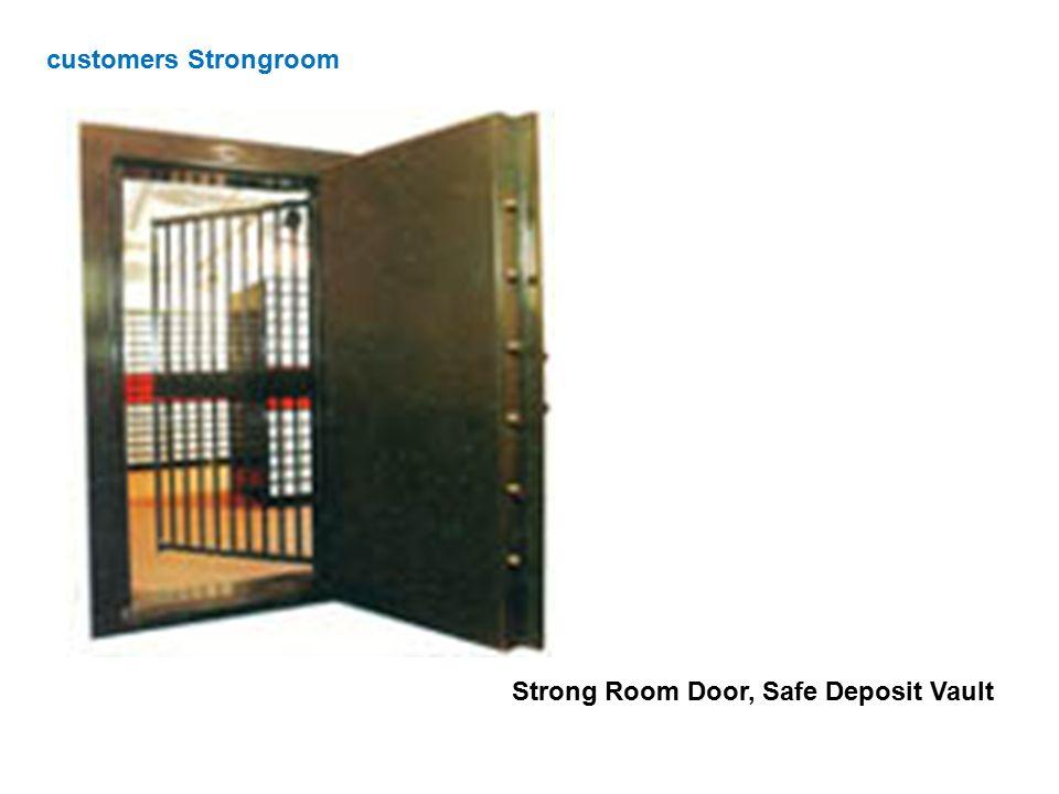 Strong Room Door, Safe Deposit Vault customers Strongroom