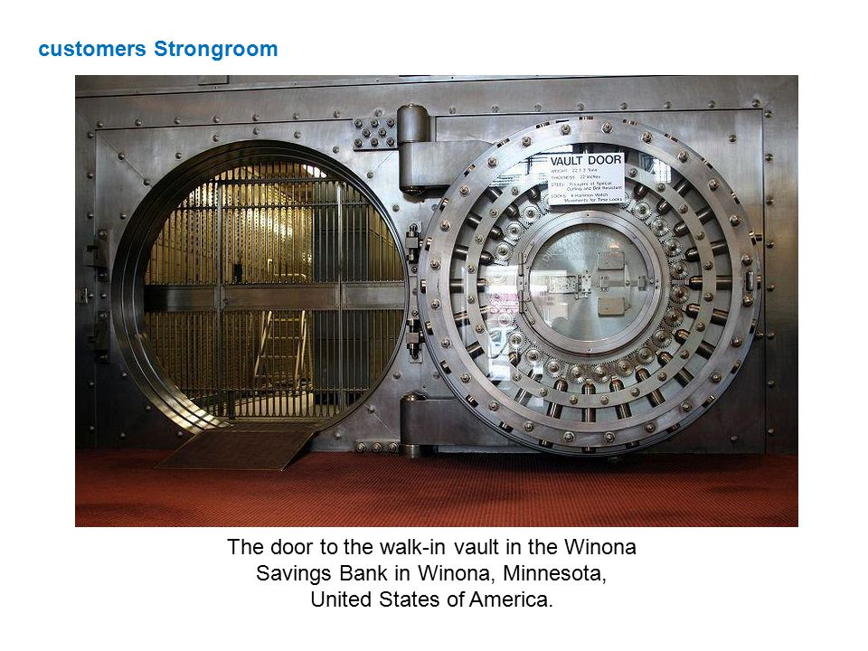 The door to the walk-in vault in the Winona Savings Bank in Winona, Minnesota, United States of America. customers Strongroom