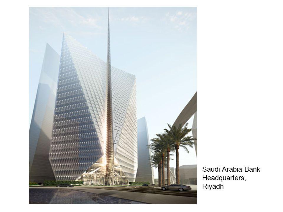 Saudi Arabia Bank Headquarters, Riyadh Saudi Arabia Bank Headquarters, Riyadh