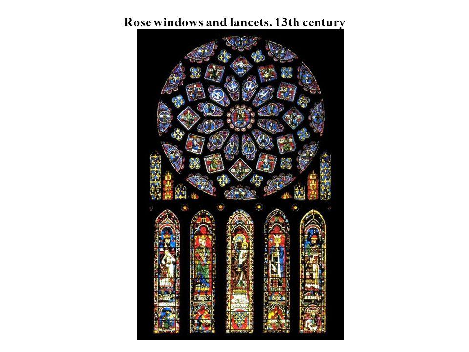 Rose windows and lancets. 13th century