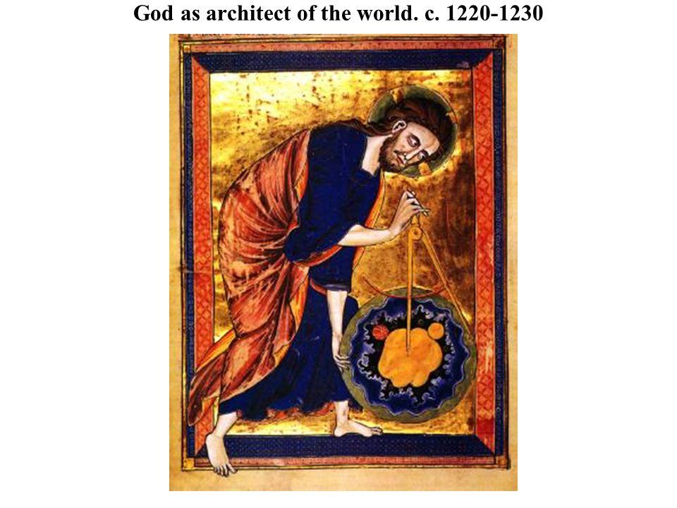 God as architect of the world. c. 1220-1230