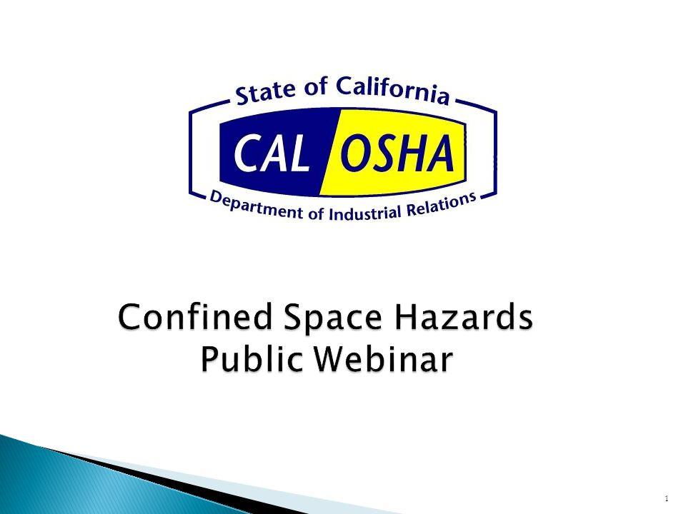 Confined Space Hazards Public Webinar 1
