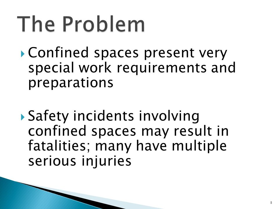  If a confined space has a hazardous atmosphere, or has the potential for a hazardous atmosphere, special confined space procedures must be taken  Hazardous atmosphere includes: ◦ Oxygen deficiency or enrichment ◦ Flammable atmosphere ◦ Acutely toxic (Immediately Dangerous to Life or Health, or impairs ability to self-rescue) 19