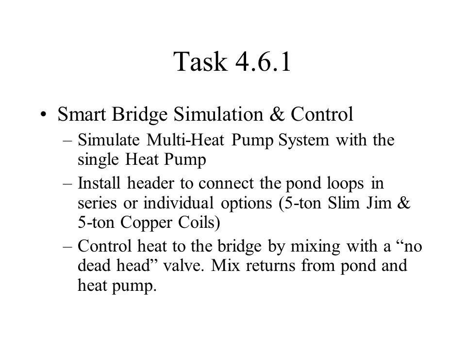 Manifold Under Bridge Deck Tee To Pond To Deck From Heat Pump 3-way control