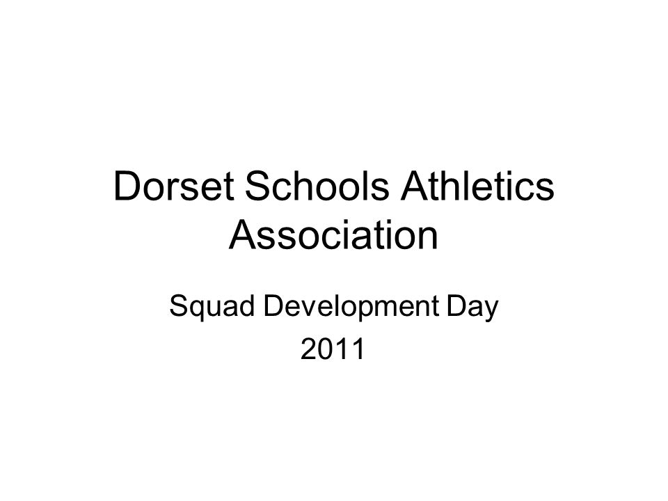 Dorset Schools Athletics Association Squad Development Day 2011