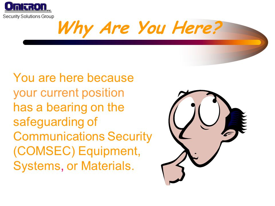 Security Solutions Group Elements of COMSEC