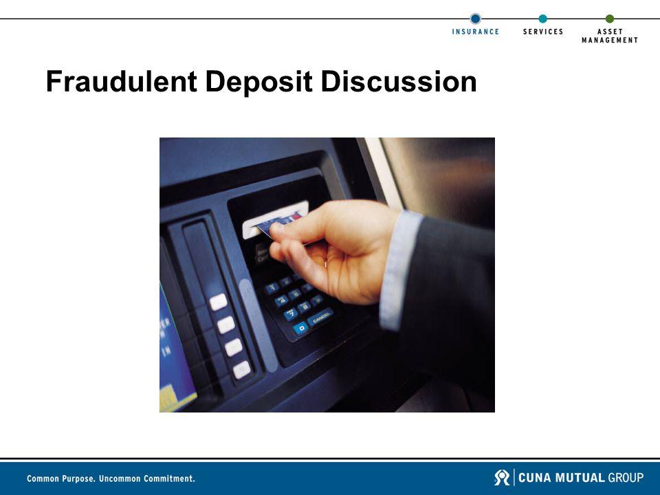 Fraudulent Deposit Discussion
