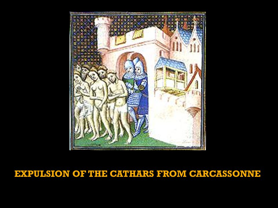 EXPULSION OF THE CATHARS FROM CARCASSONNE