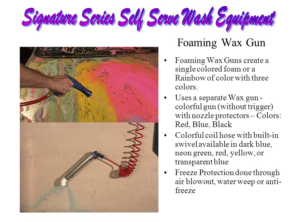 Foaming Wax Guns create a single colored foam or a Rainbow of color with three colors. Uses a separate Wax gun - colorful gun (without trigger) with n