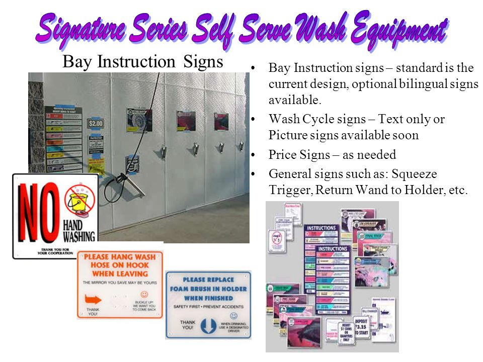 Bay Instruction signs – standard is the current design, optional bilingual signs available.