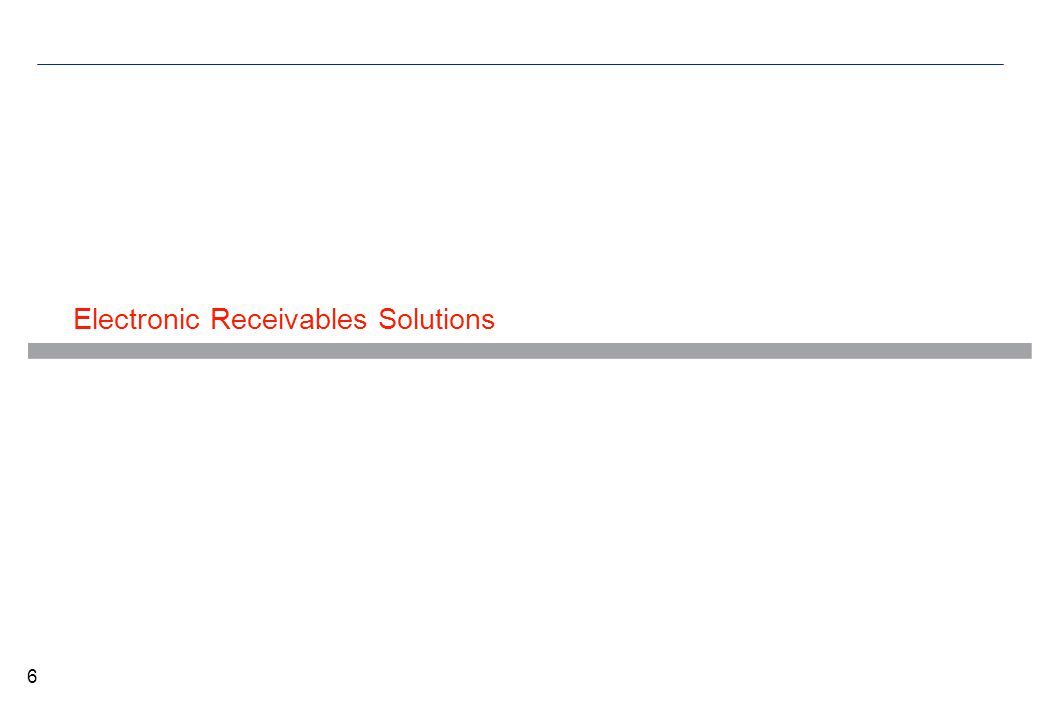 Electronic Receivables Solutions 6