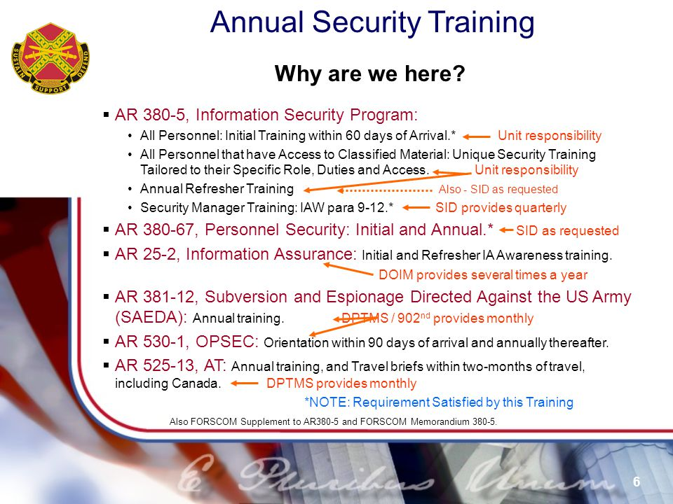 Annual Security Training 17 For Official Use Only (FOUO) What Information You Can Mark as FOUO - AR 25-55 Internal Personnel Rules and Practices, and Deliberative Memos.