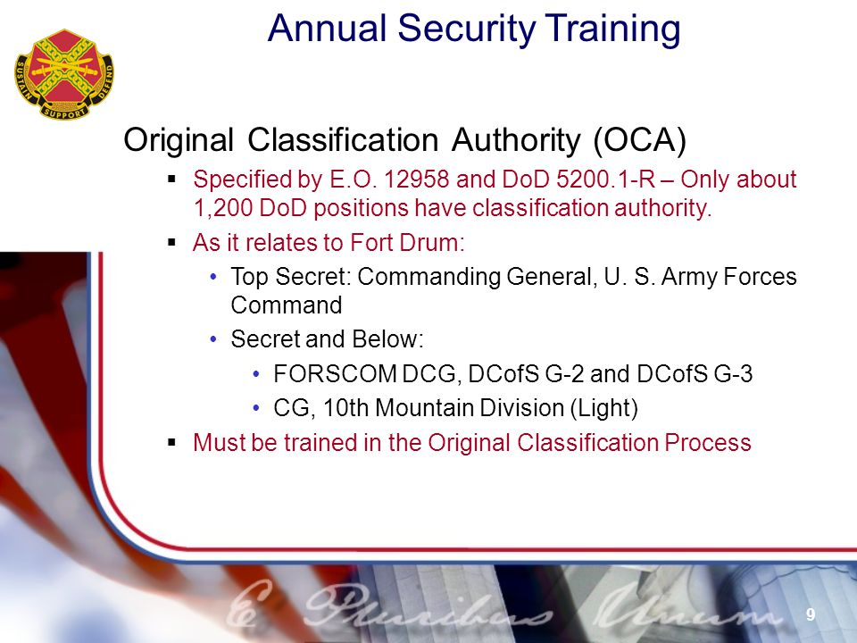 Annual Security Training 10 Original Classification Process  Determine the current classification status  Determine if official government information.