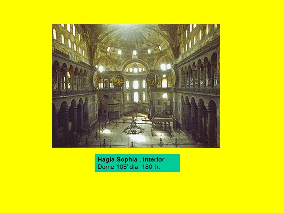 Hagia Sophia, interior Dome 108 dia. 180 h.
