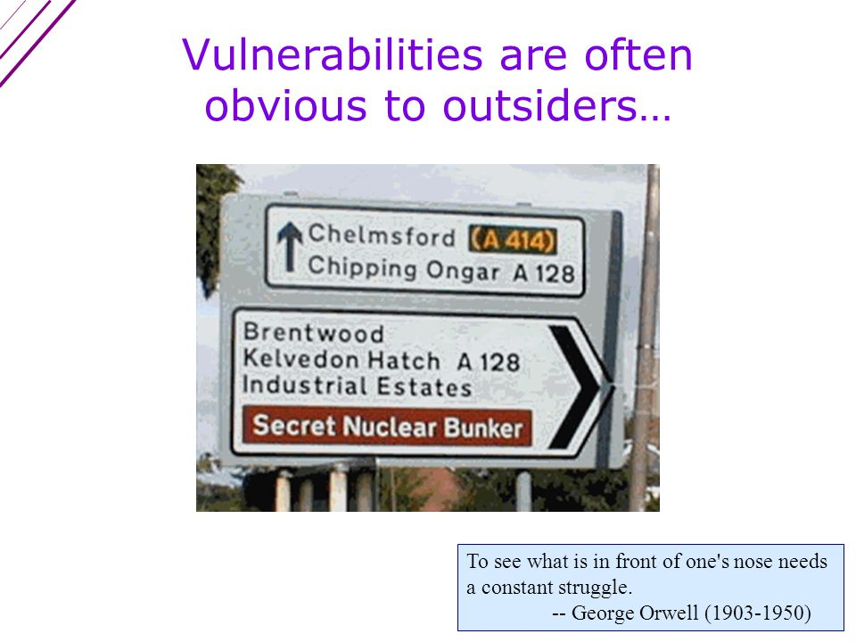 What if you can't have or afford outside vulnerability assessors.
