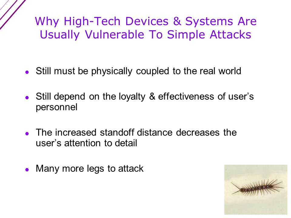 Warnings 1.high tech ≠ high security 2.inventory function ≠ security function If you think technology can solve your security problems, then you don t understand the problems and you don t understand the technology.