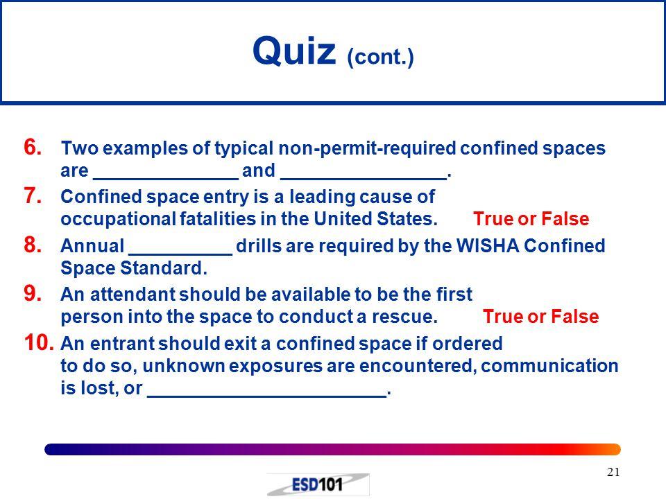 21 Quiz (cont.) 6.