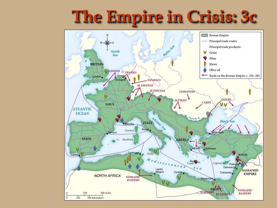 Third Century Crisis 235 to 284 C.E.