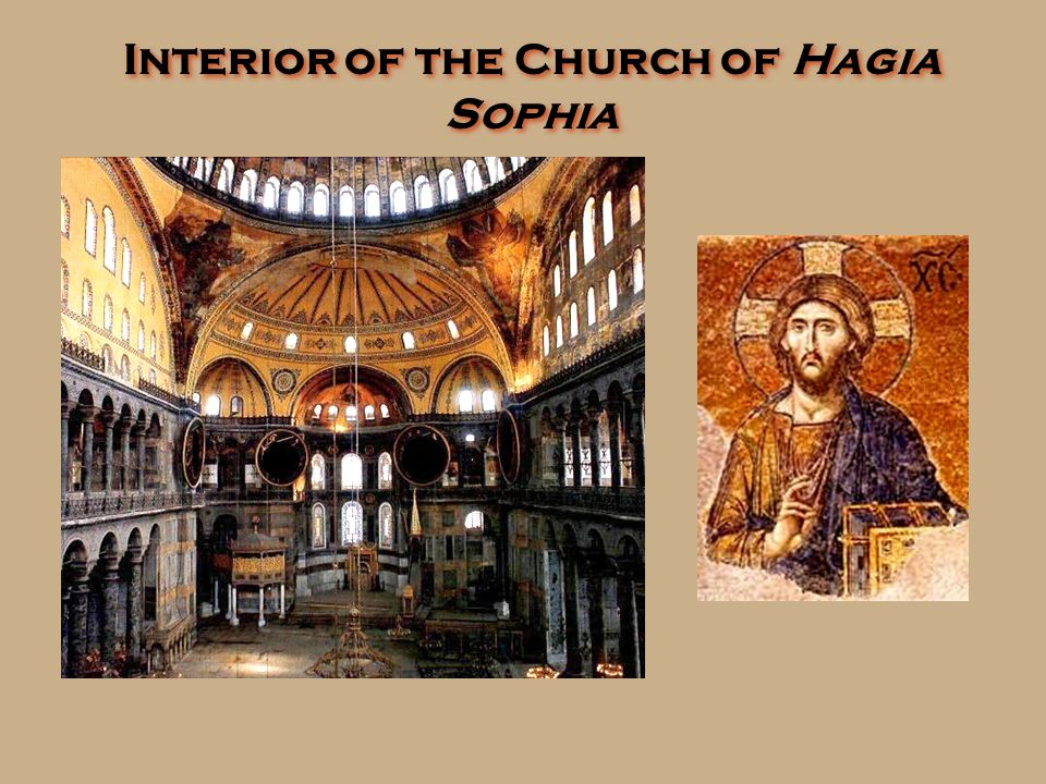 Church of Hagia Sophia [Holy Wisdom]
