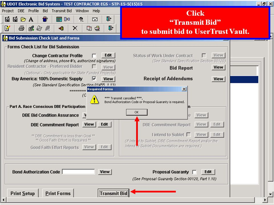 Click Print Forms and review bid submittal documents before transmitting bid.