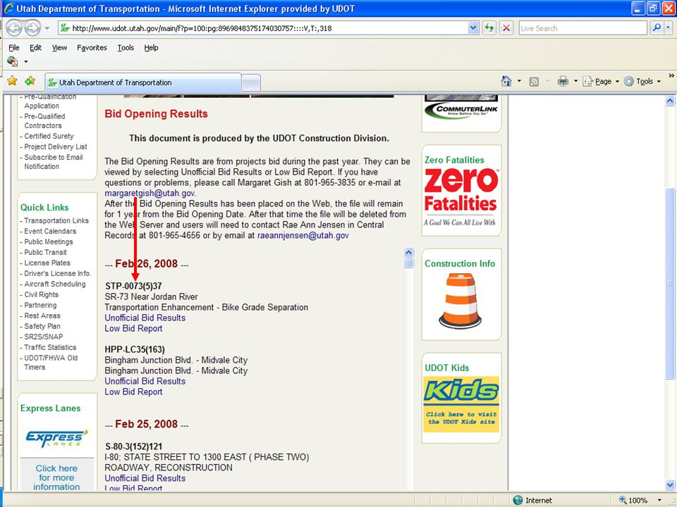 When the Bid Abstract is reviewed and approved by UDOT, the abstract is published to UDOT's website.