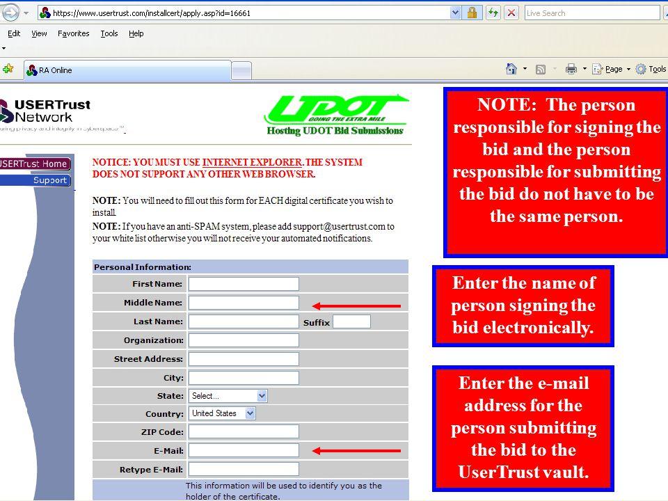 Follow Digital Certificate Instructions to apply for a digital certificate and access to UserTrust vault.