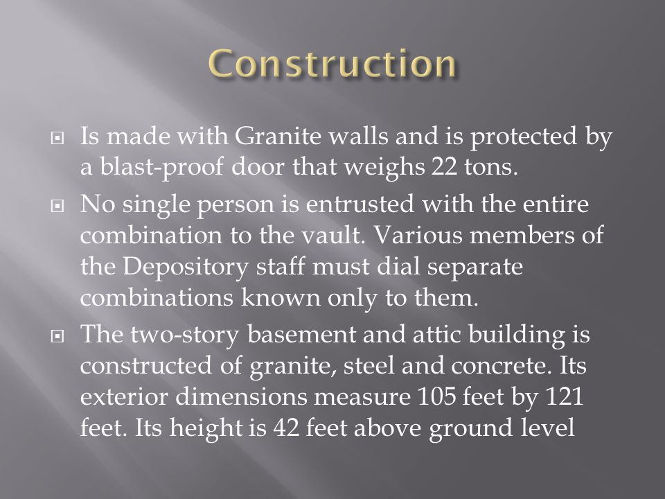  Is made with Granite walls and is protected by a blast-proof door that weighs 22 tons.
