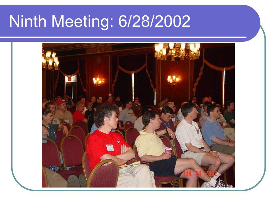Ninth Meeting: 6/28/2002