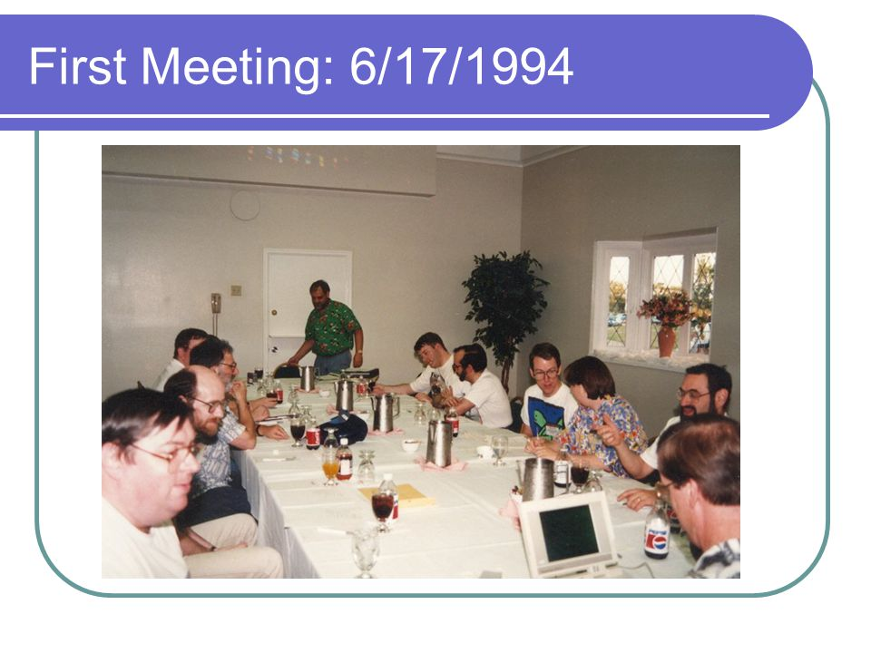 First Meeting: 6/17/1994
