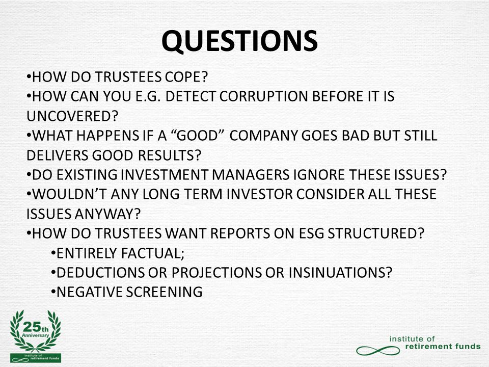 QUESTIONS HOW DO TRUSTEES COPE. HOW CAN YOU E.G. DETECT CORRUPTION BEFORE IT IS UNCOVERED.